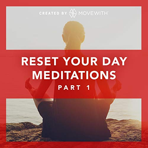 Reset Your Day Meditations